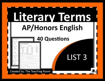Literary Terms List 3 of 4 (AP & Honors English)
