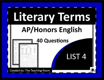 Literary Terms List 4 of 4 (AP & Honors English)