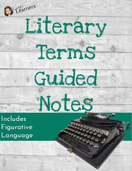 Literary Terms/Figurative Language Guided Notes