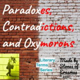 Literary Terms: Paradoxes, Contradictions, and Oxymorons (