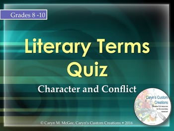 Literary Terms Quiz - Character and Conflict