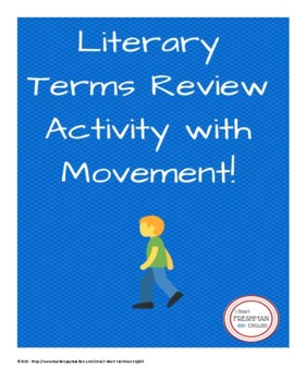Literary Terms Review Activity with Movement-Freshman
