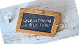 Literary Terms Review through Creative Writing