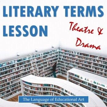 Literary Terms Unit 1: Plays (Definitions, Assignment, and Quiz)