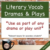 Literary Terms Vocabulary for Dramas and Plays * Use with
