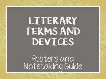 Literary Terms and Devices Posters and Note Taking Guide