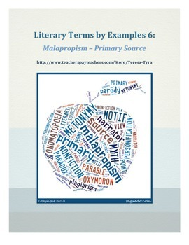 Literary Terms by Examples 6: Malapropism - Primary Source