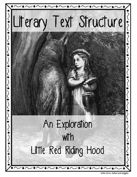 Literary Text Structures with Little Red Riding Hood