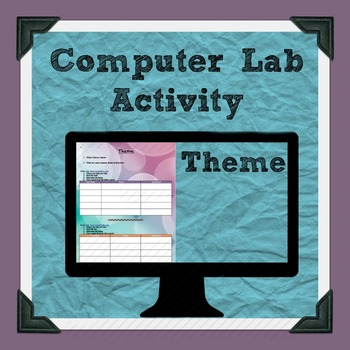Literary Theme Computer Lab Activity