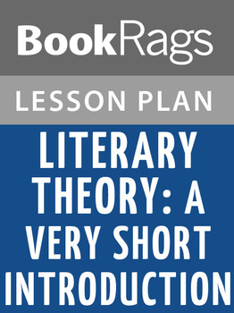 Literary Theory: A Very Short Introduction Lesson Plans