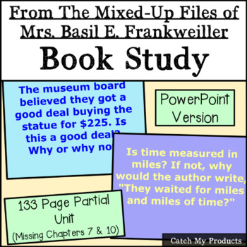 From the Mixed-Up Files of Mrs. Basil E. Frankweiller: A Literary Unit Power Pt.