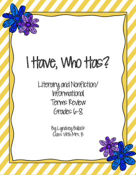 Literary and Nonfiction Terms Review Games: I Have, Who Has?