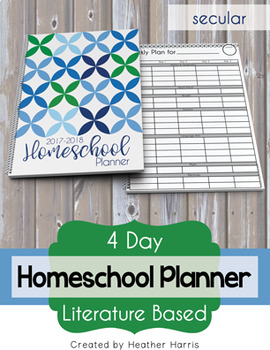 Literature Based Homeschool Planner {secular} 4-day
