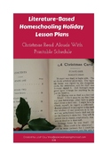 Literature-Based Homeschooling Through the Holidays Lesson Plans
