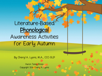 Literature-Based Phonological Awareness Activities for Early Autumn
