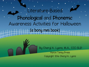 Literature-Based Phonological and Phonemic Awareness Activities for Halloween