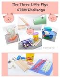 Literature Based Storybook STEM Challenge: The Three Little Pigs