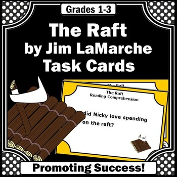 The RAFT Jim LaMarche, Reading Comprehension Questions
