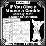 If You Give a Mouse a Cookie Cause and Effect Activities and More