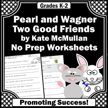 Pearl and Wagner, 1st Grade or 2nd Grade Book Companion