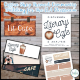 Literature Cafe- Classroom Culture Building PACK
