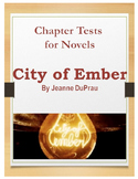 Literature Chapter Tests: The City of Ember
