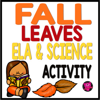FRESH FALL LEAVES LITERATURE ACTIVITIES