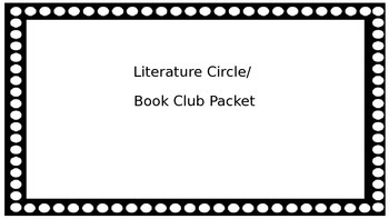 Literature Circle Book Club Packet