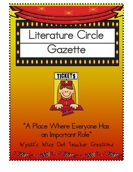 Literature Circle Gazette
