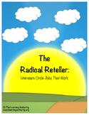 Literature Circle Job #5 - The Radical Reteller