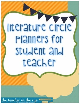 Literature Circle Planner for Students and Teacher--With Mid-Way Check!