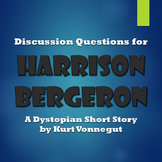 Literature Circle Questions for Harrison Bergeron Dystopian Short Story