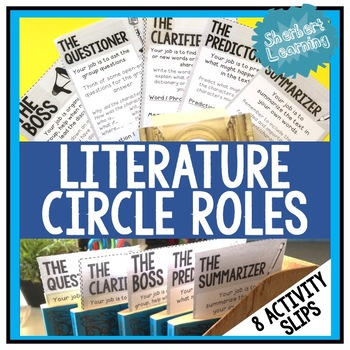Literature Circle / Reciprocal Reading Role activity slips to support discussion