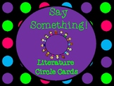 Literature Circles Say Something Text Talk Discussion Cards