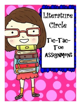 Literature Circle Tic Tac Toe Assignment