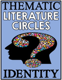Literature Circle Unit - Middle School - Identity