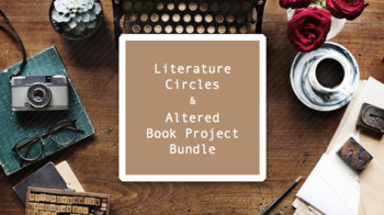 Literature Circle and Altered Book Project Bundle