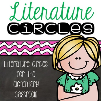 Literature Circles for the Elementary Classroom