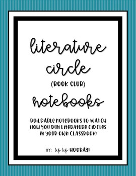 Literature Circle or Book Club Notebook Builder with rubric