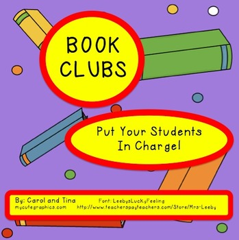 BOOK CLUBS:  Put your students in charge!