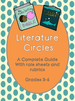 Literature Circles: Roles and Rubrics