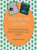 Literature Circles: Roles and Rubrics