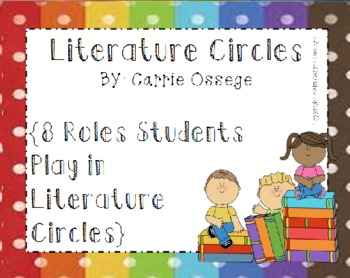 Literature Circles - 8 Roles For Students