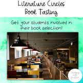 Literature Circles Book Tasting: Get students engaged in b