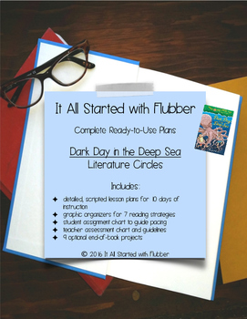 Literature Circles - Complete Plans for Dark Day in the Deep Sea