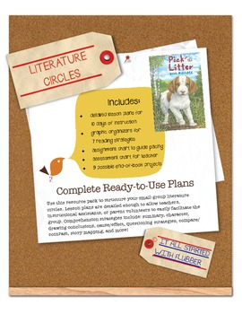 Literature Circles - Complete Plans for Pick of the Litter