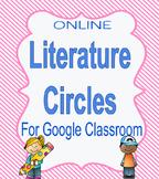 Literature Circles (For Google Classroom)
