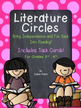 Literature Circles - Includes Task Cards!