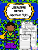 Literature Circles - Superhero Style!