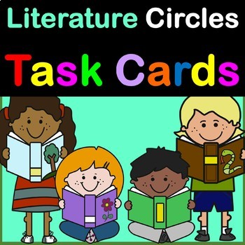 Literature Circles Task Cards –Set of 6